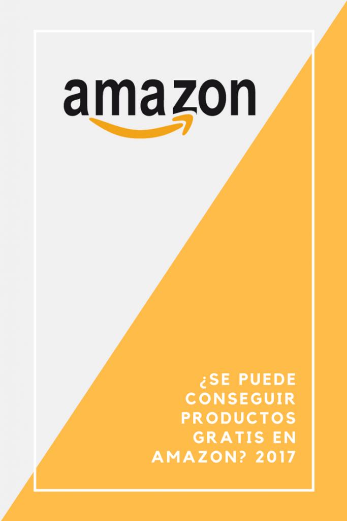 Se puede conseguir productos gratis en Amazon 2017