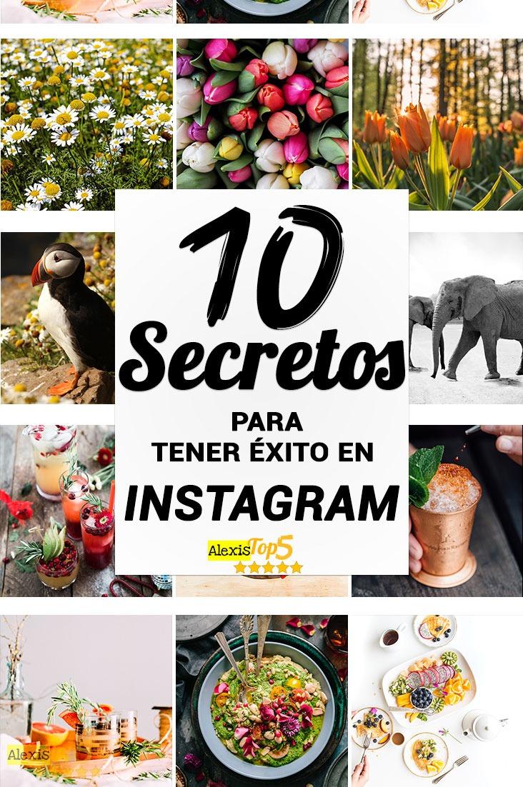 10 Secretos para tener éxito en Instagram - Alexistop5