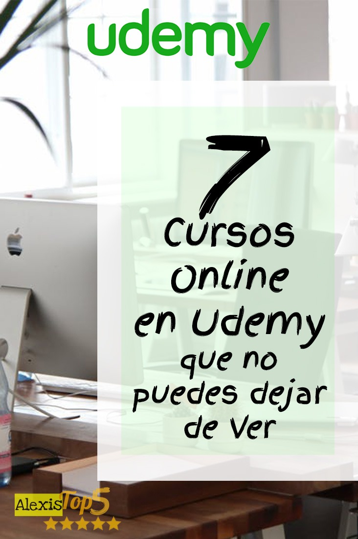 7 Cursos Online en Udemy que no puedes dejar de Ver- PIN