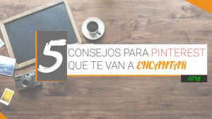 5-Consejos-para-Pinterest-que-te-van-a-encantar