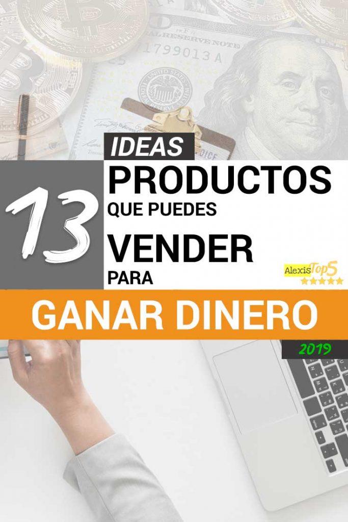 13 Ideas de productos o servicios que puedes vender para ganar dinero en 2019